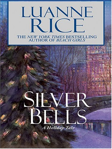 9780786270255: Silver Bells: A Holiday Tale