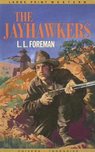 9780786270309: Thorndike British Favorites - Large Print - The Jayhawkers