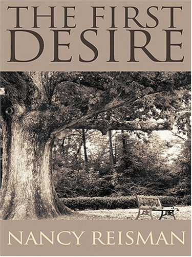 9780786270422: The First Desire