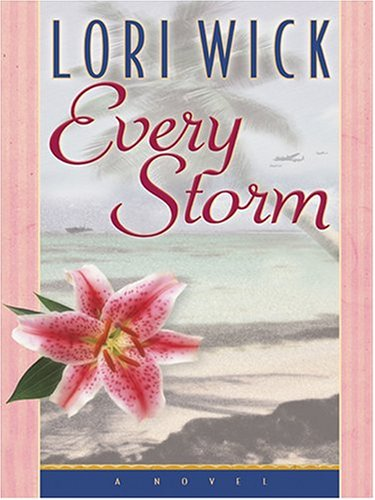 9780786270576: Every Storm (Contemporary Romance)