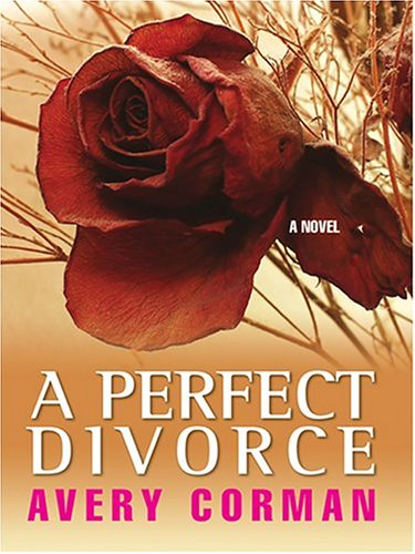 9780786270590: A Perfect Divorce