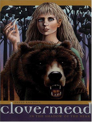 Clovermead: In the Shadow of the Bear: David Randall