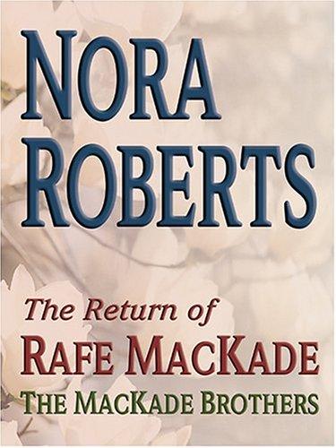 9780786270729: The Return of Rafe Mackade (Thorndike Press Large Print Americana Series)