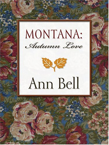 9780786270811: Montana: Autumn Love