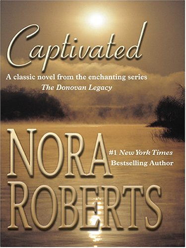 9780786270880: Captivated: The Donovan Legacy