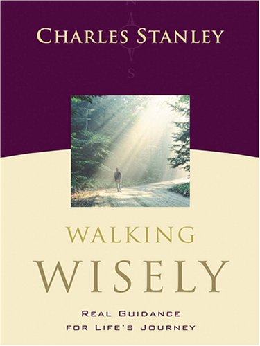 9780786270972: Walking Wisely: Real Guidance For Life's Journey
