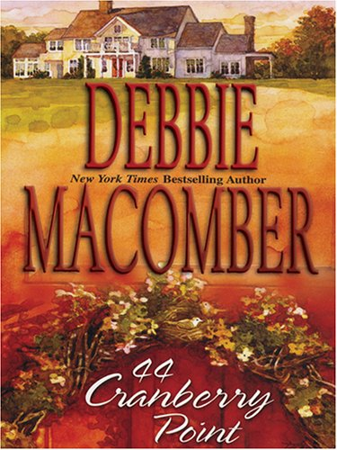 9780786271221: 44 Cranberry Point (Cedar Cove, Book 4)