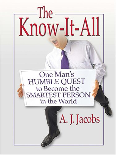 9780786271313: The Know-It-All: One Man's Humble Quest To Become The Smartest Person In The World