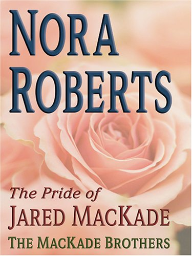 9780786271528: The Pride of Jared MacKade: The MacKade Brothers Series