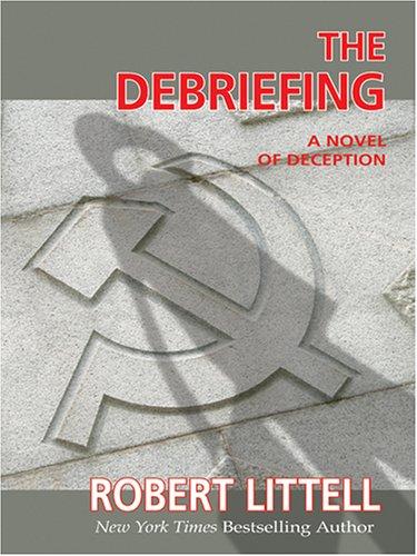 9780786271627: The Debriefing: A Novel of Deception