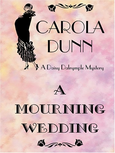 9780786271726: A Mourning Wedding (Daisy Dalrymple Mysteries, No. 13)