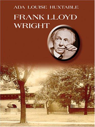 9780786271818: Frank Lloyd Wright (Thorndike Press Large Print Biography Series)