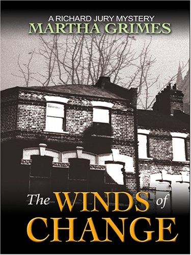 9780786271863: The Winds of Change: A Richard Jury Mystery (Thorndike Core)