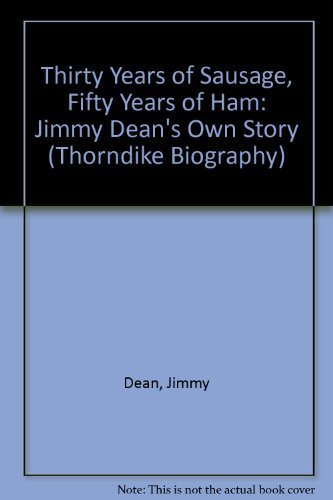 Thirty Years of Sausage, Fifty Years of: Donna Meade Dean;