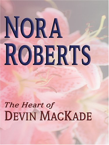 9780786272129: The Heart of Devin Mackade: The Mackade Brothers