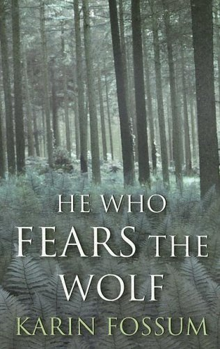 9780786272167: He Who Fears The Wolf: An Inspector Sejer Mystery