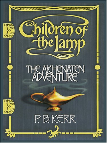 9780786272990: The Akhenaten Adventure (Children of the Lamp). Large Print