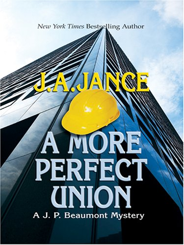 9780786273010: A More Perfect Union: A J. P. Beaumont Mystery (Thorndike Famous Authors)