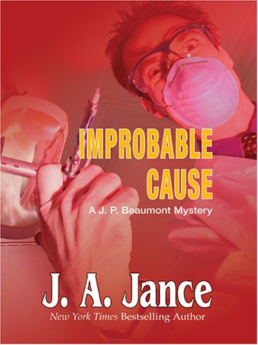 9780786273027: Improbable Cause: A J. P. Beaumont Mystery