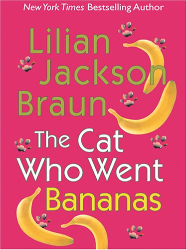 9780786273218: The Cat Who Went Bananas (Basic)