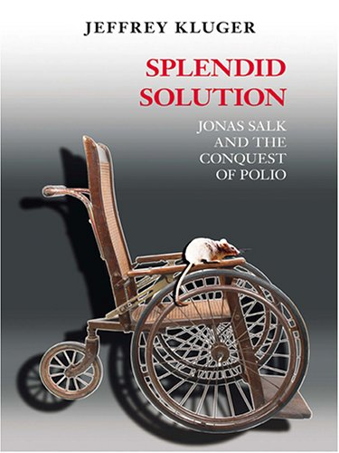 9780786273232: Splendid Solution: Jonas Salk and the Conquest of Polio