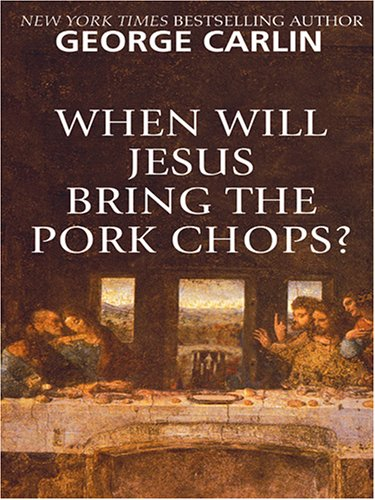 9780786273461: When Will Jesus Bring The Pork Chops? (Thorndike Press Large Print Core Series)
