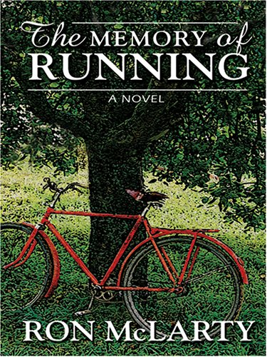 9780786273553: The Memory Of Running (Thorndike Press Large Print Basic Series)