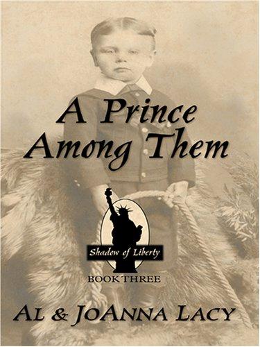 A Prince Among Them (Shadow of Liberty: Al Lacy, Joanna