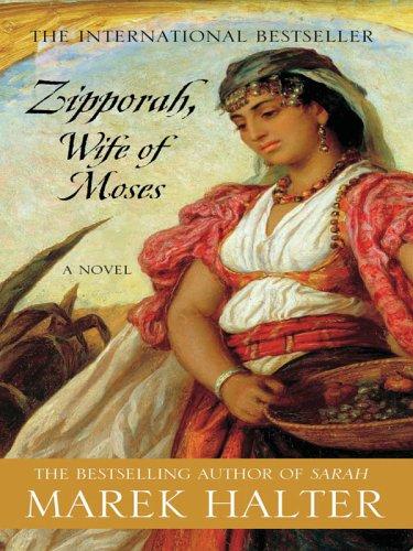 Zipporah, Wife of Moses: Marek Halter