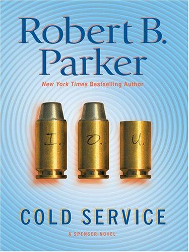 9780786273751: Cold Service: A Spenser Novel