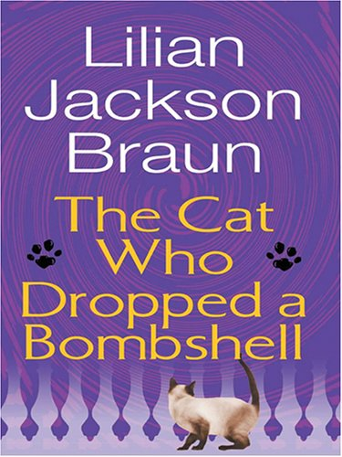 9780786273805: The Cat Who Dropped a Bombshell