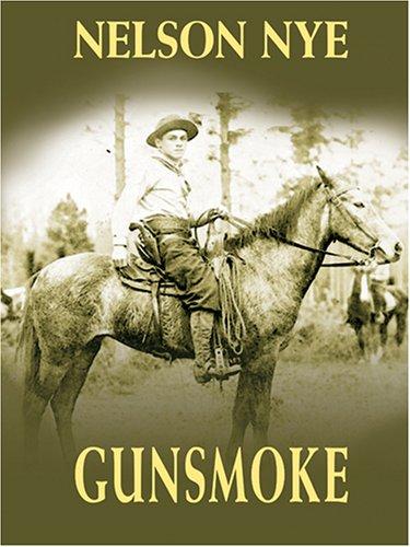 9780786273959: Gunsmoke (Thorndike Large Print Western Series)