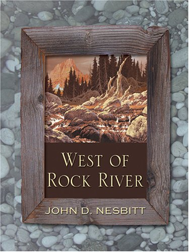 9780786274109: West Of Rock River (Thorndike Large Print Western Series)