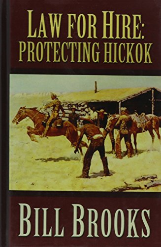 9780786274116: Law for Hire: Protecting Hickock