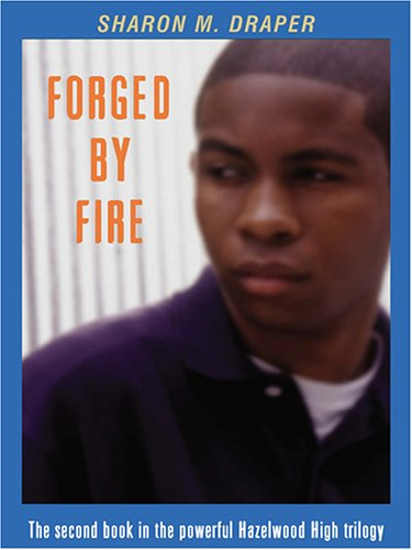 sharon draper s forged by fire a This common core resource includes 26 rigorous unit learning tasks for sharon draper's, forged by fire the teacher-created learning tasks include standard(s) alignment using the language of common core state standards.