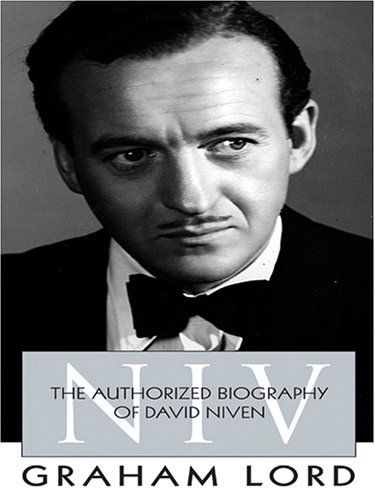9780786274475: NIV: The Authorized Biography of David Niven