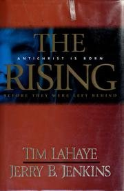 The Rising: Antichrist Is Born (Before They Were Left Behind, Book 1): Tim LaHaye and Jerry B. ...