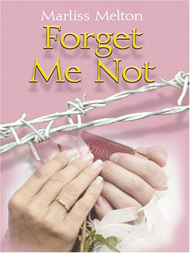 9780786274543: Forget Me Not