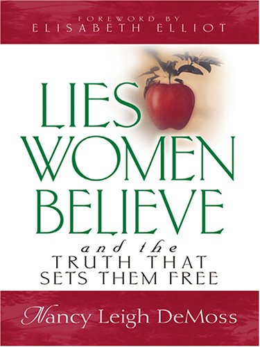 9780786274574: Lies Women Believe and the Truth That Sets Them Free
