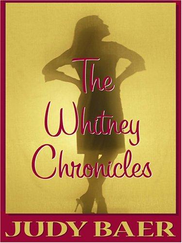 The Whitney Chronicles: Baer, Judy