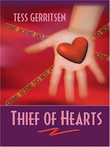Thief of Hearts: Tess Gerritsen