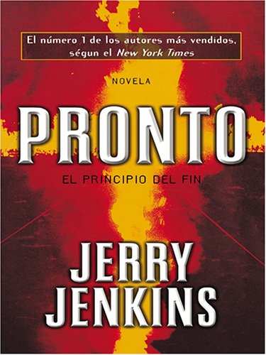 9780786274864: Pronto: El Principio Del Fin/the Beginning Of The End (Thorndike Press Large Print Spanish Language Series)