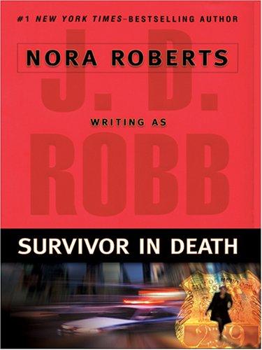 9780786275106: Survivor in Death (Thorndike Press Large Print Core Series)