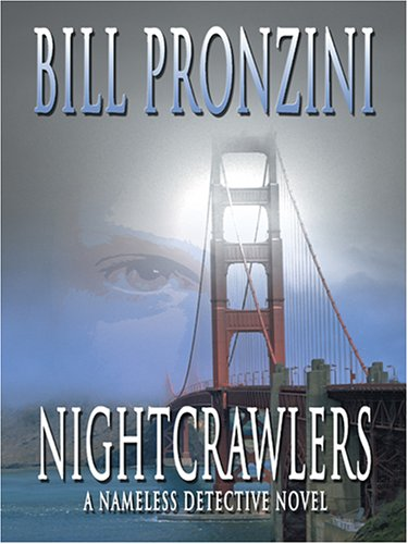 9780786275335: Nightcrawlers: A Nameless Detective Novel