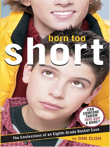 9780786275366: The Literacy Bridge - Large Print - Born Too Short: The Confessions Of An Eighth-Grade Basket Case