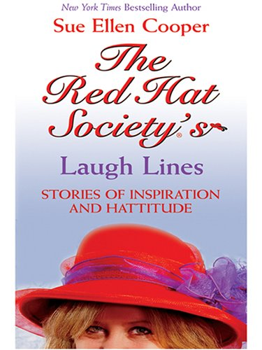 9780786275588: The Red Hat Society's Laugh Lines: Stories of Inspiration and Hattitude