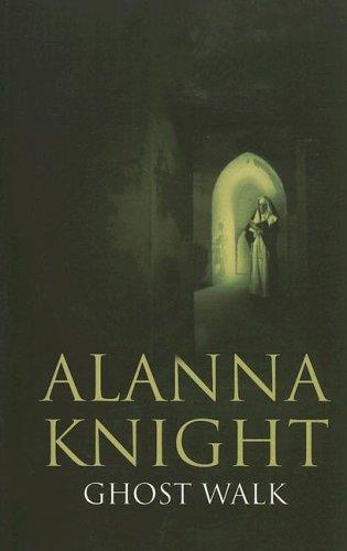 Ghost Walk: A Rose Mcquinn Mystery: Alanna Knight