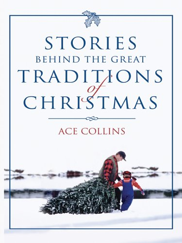 9780786275847: Stories Behind the Great Traditions of Christmas