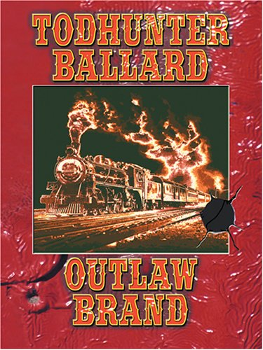 9780786275922: Outlaw Brand