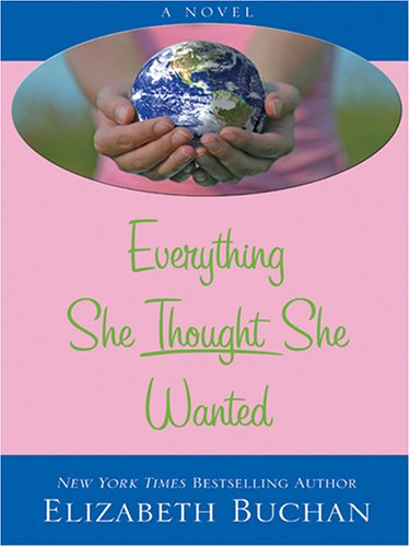 9780786276189: Everything She Thought She Wanted (Thorndike Core)